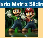 Mario Matrix Sliding